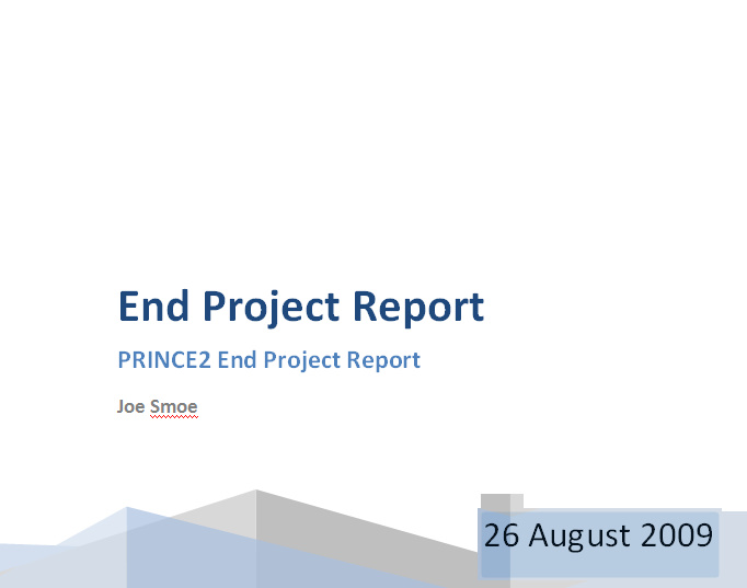 Prince2 end project report project closure report for End of project report template